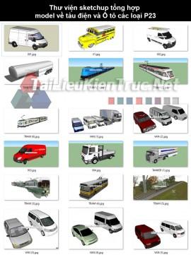 Thư viện sketchup tổng hợp model về Tàu điện và Ô tô các loại P23
