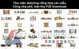 Thư viện Sketchup tổng hợp các mẫu Cổng nhà phố, biệt thự P20 Download