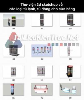 Thư viện 3d sketchup về các loại tủ lạnh, tủ đông cho cửa hàng