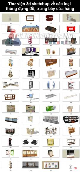 Thư viện 3d sketchup về các loại thùng đựng đồ, trưng bày cửa hàng
