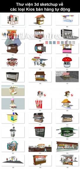 Thư viện 3d sketchup về các loại Kios bán hàng tự động