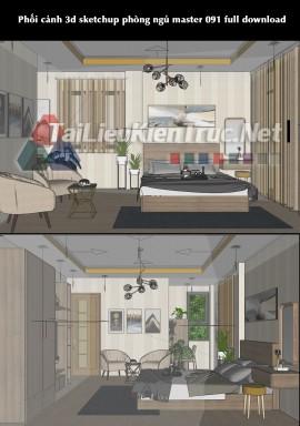 Phối cảnh 3d sketchup phòng ngủ master 091 full download