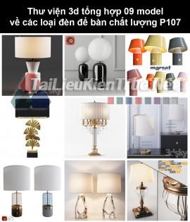Thư viện 3d tổng hợp 09 model về các loại đèn để bàn chất lượng P107
