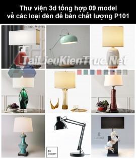 Thư viện 3d tổng hợp 09 model về các loại đèn để bàn chất lượng P101