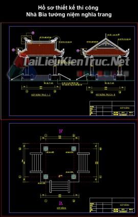 Hồ sơ thiết kế thi công Nhà Bia tưởng niệm nghĩa trang