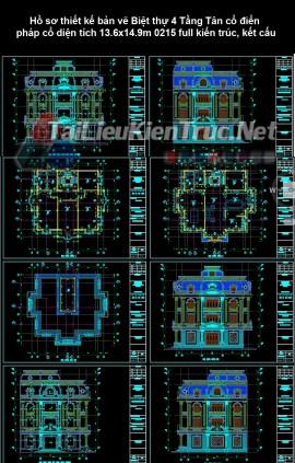 Hồ sơ thiết kế bản vẽ Biệt thự 4 Tầng Tân cổ điển pháp cổ diện tích 13.6x14.9m 0215 full kiến trúc, kết cấu