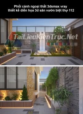 Phối cảnh ngoại thất 3dsmax vray thiết kế diễn họa 3d sân vườn biệt thự 112