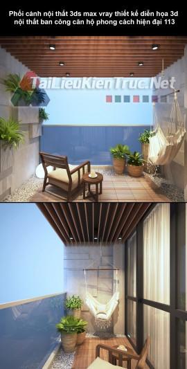 Phối cảnh nội thất 3ds max vray thiết kế diễn họa 3d nội thất ban công căn hộ phong cách hiện đại 113