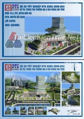 Đồ án tốt nghiệp Kiến trúc sư -Tổ hợp trung tâm thương mại và văn phòng cho thuê
