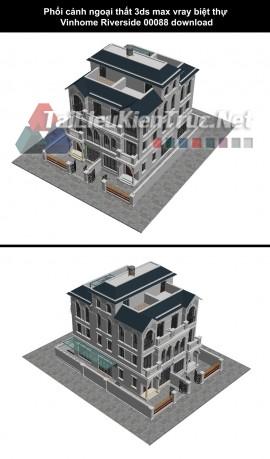 Phối cảnh ngoại thất 3ds max vray biệt thự Vinhome Riverside 00088 download