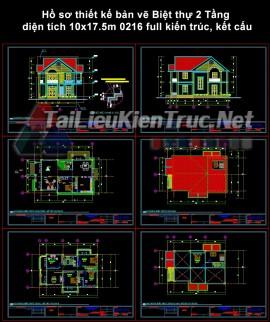 Hồ sơ thiết kế bản vẽ Biệt thự 2 Tầng diện tích 10x17.5m 0216 full kiến trúc, kết cấu