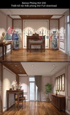 Sence Phòng thờ 030 - Thiết kế nội thất phòng thờ Full download