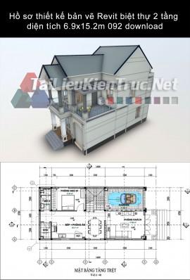 Hồ sơ thiết kế bản vẽ Revit biệt thự 2 tầng diện tích 6.9x15.2m 092 download