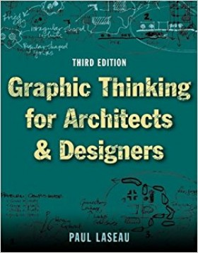 Sách kiến trúc Graphic Thinking for Architects and Designers